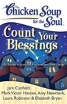 Chicken Soup For The Soul Count Your Blessings