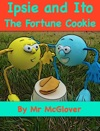 Ipsie And Ito - The Fortune Cookie