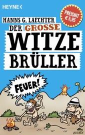 DER GROßE WITZE-BRüLLER