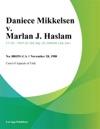 Daniece Mikkelsen V Marlan J Haslam