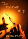The Forever Drug