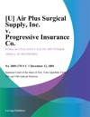 U Air Plus Surgical Supply Inc V Progressive Insurance Co