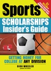 Sports Scholarships Insiders Guide