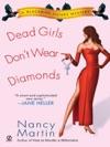 Dead Girls Dont Wear Diamonds