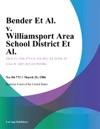 Bender Et Al V Williamsport Area School District Et Al