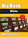 The Big Book Of Slots  Video Poker
