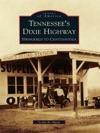 Tennessees Dixie Highway