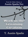 Work In The Groaning Creation
