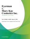Eyerman V Mary Kay Cosmetics Inc