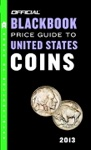 The Official Blackbook Price Guide To United States Coins 2013 51st Edition