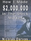 How I Made 2000000 In The Stock Market