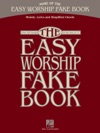 More Of The Easy Worship Fake Book Songbook