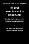 The Utah Asset Protection Handbook