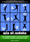 Win At Sudoku The Complete Guide To Solving All Levels Of Sudoku Puzzles Using Pure Logic