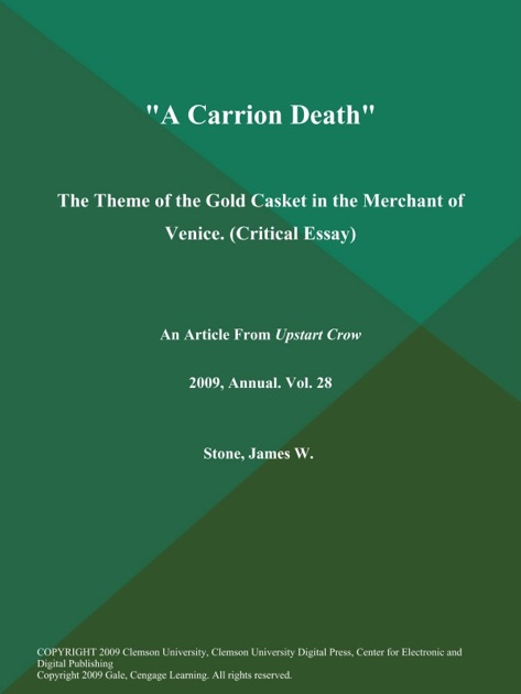 a carrion death the theme of the gold casket in the merchant of a carrion death the theme of the gold casket in the merchant of venice critical essay by the upstart crow on ibooks