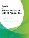 Davis V School District Of City Of Pontiac Inc