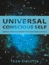 Universal Conscious Self
