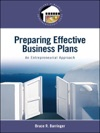 Preparing Effective Business Plans An Entrepreneurial Approach