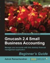 Gnucash 24 Small Business Accounting Beginners Guide