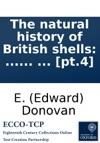 The Natural History Of British Shells  By E Donovan  Pt4