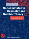 Noncommutative Geometry And Number Theory