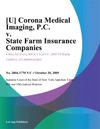 U Corona Medical Imaging PC V State Farm Insurance Companies