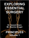Exploring Essential Surgery Principles