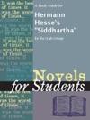 A Study Guide For Hermann Hesses Siddhartha