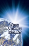 Your Ultimate Destiny