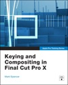Apple Pro Training Series Keying And Compositing In Final Cut Pro X