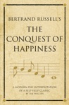 Bertrand Russells The Conquest Of Happiness