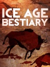 Ice Age Bestiary