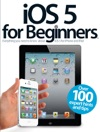 IOS 5 For Beginners
