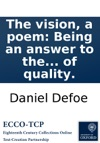 The Vision A Poem Being An Answer To The Lord Beilhavens Speech By A Person Of Quality