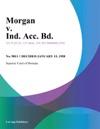 Morgan V Ind Acc Bd