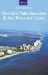 Floridas Palm Beaches  The Treasure Coast