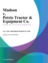 Madson V Petrie Tractor  Equipment Co