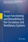 Tissue Functioning And Remodeling In The Circulatory And Ventilatory Systems