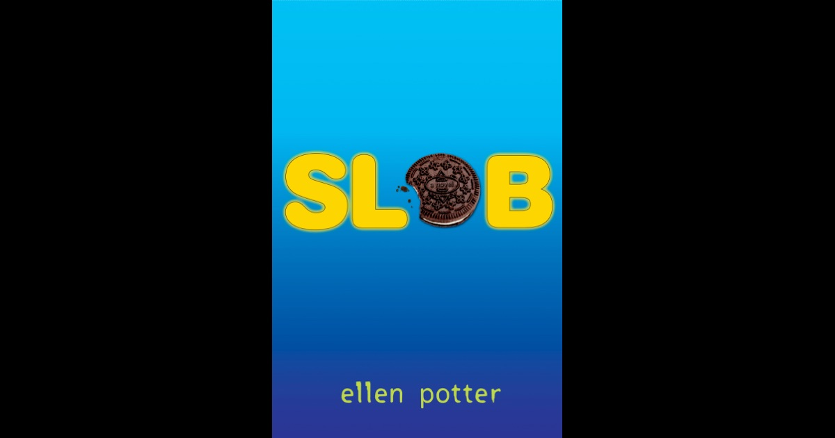 slob by ellen potter