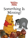 Winnie The Pooh Something Is Missing