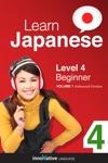 Learn Japanese - Level 4 Beginner Japanese Enhanced Version