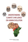 Understanding Climates Influence On Human Evolution