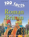 100 Facts Roman Britain
