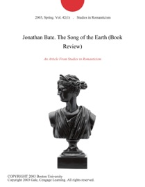 JONATHAN BATE. THE SONG OF THE EARTH (BOOK REVIEW)