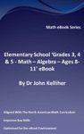Elementary School Grades 3 4  5  Math  Algebra  Ages 8-11 EBook