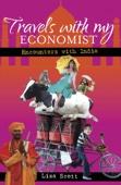 Travels With My Economist