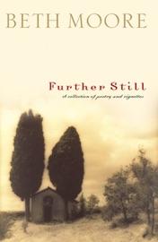 Further Still - Beth Moore Book