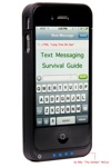Text Messaging Survival Guide