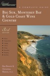Explorers Guide Big Sur Monterey Bay  Gold Coast Wine Country A Great Destination Third Edition