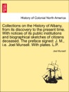 Collections On The History Of Albany From Its Discovery To The Present Time With Notices Of Its Public Institutions And Biographical Sketches Of Citizens Deceased The Preface Signed J M Ie Joel Munsell With Plates LP Vol I